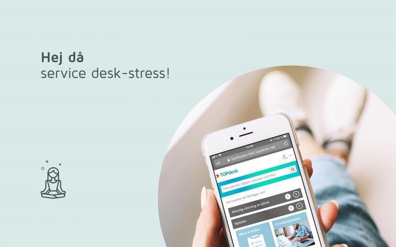 """Dekorativ bild med grön bakgrund och text """"hej då service desk-stress!"""""""